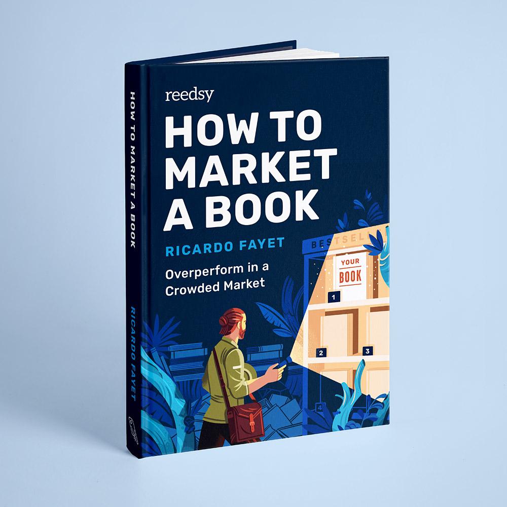 Raúl Gil – How to Market a Book Book Cover